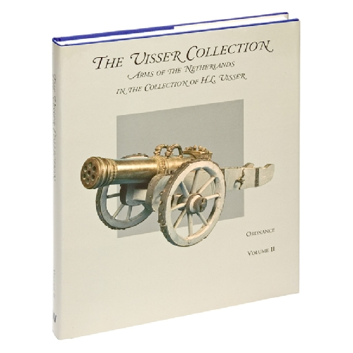 The Visser Collection, Volume 2: Ordnance